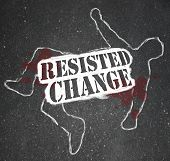 Resisting Change Leads To Obsolescence Or Death