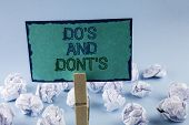 Text Sign Showing Dos And Donts. Conceptual Photo What Can Be Done And What Cannot Be Knowing Righ poster