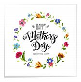 Realistic Happy Mothers Day Holiday Card. Elegant Hand Drawn Lettering Happy Mothers Day In Flower F poster