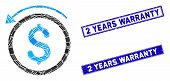 Mosaic Refund Pictogram And Rectangular 2 Years Warranty Seal Stamps. Flat Vector Refund Mosaic Pict poster