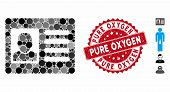 Mosaic User Account Icon And Distressed Stamp Watermark With Pure Oxygen Caption. Mosaic Vector Is C poster