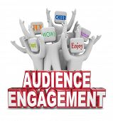 foto of audience  - Audience Engagement Words People Viewers Visitors Wow Cheer Enjoy - JPG
