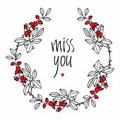 foto of miss you  - Miss you design card with floral vignette leaves red berries and heart - JPG