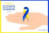 Social Poster World Down Syndrome Day. Awareness Ribbon. poster