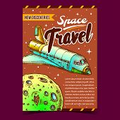 Space Travel Discoveries Advertising Banner Vector. Astronautic Aeroballistic Transport Space Shuttl poster