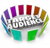 picture of clientele  - Target Audience words in 3d letters surrounded by many doors of opportunities for growing your business - JPG