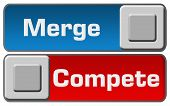 pic of competing  - Merge or compete concept image with two buttons - JPG