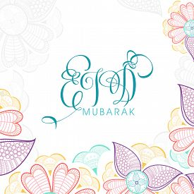 picture of ramazan mubarak  - Colorful artistic floral design decorated greeting card with creative text Eid Mubarak for famous festival of Muslim community - JPG