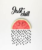 Top View Of Watermelon Slice As Cloud With Rain And Just Chill Inspection poster