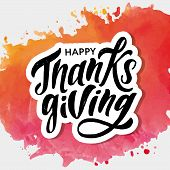 Happy Thanksgiving Lettering Calligraphy Brush Text Holiday Vector Sticker Watercolor poster