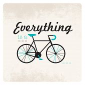 stock photo of street-art  - Everything is a cycle typography hipster bicycle illustration in vector - JPG