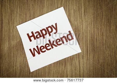 Happy Weekend on Paper Note