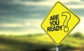 foto of sign board  - Are You Ready creative sign - JPG