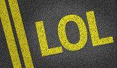 image of lol  - LOL written on the road - JPG