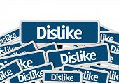 pic of dislike  - Dislike written on multiple blue road sign - JPG