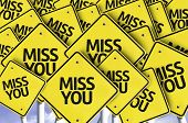 picture of miss you  - Miss You written on multiple road sign  - JPG