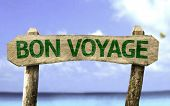 picture of bon voyage  - Have a Good Trip  - JPG