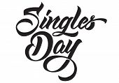 Singles Day Handmade Lettering. Isolated White Background. poster