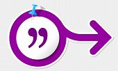 stock photo of quotation mark  - Purple arrow with white frame and quotation mark - JPG