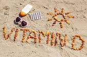 Medical Pills, Inscription Vitamin D And Accessories For Sunbathing On Sand At Beach, Summer Time An poster