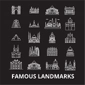 Famous Landmarks Editable Line Icons Vector Set On Black Background. Famous Landmarks White Outline  poster