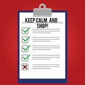 Handwriting Text Writing Keep Calm And Shop. Concept Meaning Relax Leisure Time Relaxing By Purchasi poster