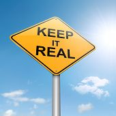 pic of realism  - Illustration depicting a roadsign with a keep it real concept - JPG