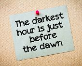 stock photo of just say no  - The Darkest Hour is Just Before The Dawn Message - JPG