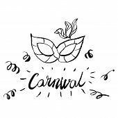 Carnival Hand Drawn Lettering And Mask For Brasil Carnaval, Mardi Gras, Spain Carnival Masquerade Fe poster