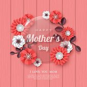 Happy Mothers Day Greeting Card. 3d Paper Cut Bouquet Of Paper Cut Flowers With Glass Transparent Fr poster