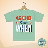 Vintage Graphic T-shirt design - God Knows When - Vector EPS10. Grunge effects can be easily removed
