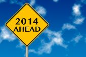 2014 Year Ahead Traffic Sign