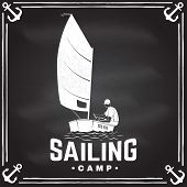 Sailing Camp Badge. Vector Illustration On The Chalkboard. Concept For Shirt, Print, Stamp Or Tee. V poster