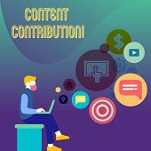 Conceptual Hand Writing Showing Content Contribution. Business Photo Text Contribution Of Informatio poster