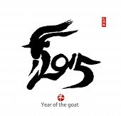 stock photo of chinese calligraphy  - Chinese calligraphy for Year of the goat 2015 - JPG