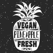 Постер, плакат: Vegan Typographic Print With Pineapple