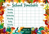School Daily Timetable Or Lesson Schedule Of School Bag And School Stationery Book Or Copybook And M poster