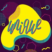 Unique Handdrawn Lettering With Abstract Bright Background. poster
