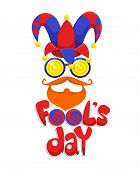 Colorful Fools Day Concept With Joker Hat Funny Glasses Red Mustache Beard And Inscription Isolated  poster