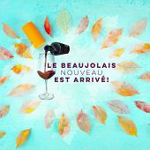 Beaujolais Nouveau Square Poster Design. Translation, The New French Wine Has Arrived. With Watercol poster