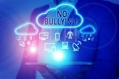 Handwriting Text Writing No Bullying. Concept Meaning Stop Aggressive Behavior Among Children Power  poster