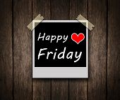stock photo of friday  - Happy Friday on grunge wooden background with copy space - JPG