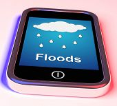 pic of flood  - Floods On Phone Showing Rain Causing Floods And Flooding - JPG