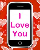 image of adoration  - I Love You On Phone Showing Adore Romance - JPG