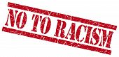 stock photo of racial discrimination  - no to racism red grungy stamp on white background - JPG
