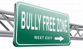 Bully free zone, Stop bullying at school or at work stopping or online. 3D illustration, isolated on poster