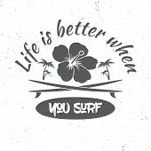 Surf Board Hire Concept. Vector Summer Surfing Retro Badge. Surfing Concept For Shirt Or Logo, Print poster