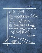Hand Drawn Illustration Or Drawing Of A Phrase In Spanish That Means: I Am The Resurrection And Life poster
