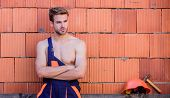 Sexy Laborer. Construction. Worker Brick Wall Background. Perform Basic Tasks. Masculinity Concept.  poster