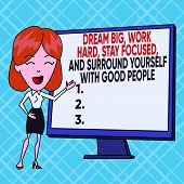Text Sign Showing Dream Big Work Hard Stay Focused. Conceptual Photo Dream Big Work Hard Stay Focuse poster